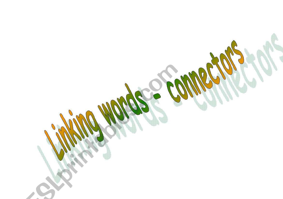 Linking Words Connectors