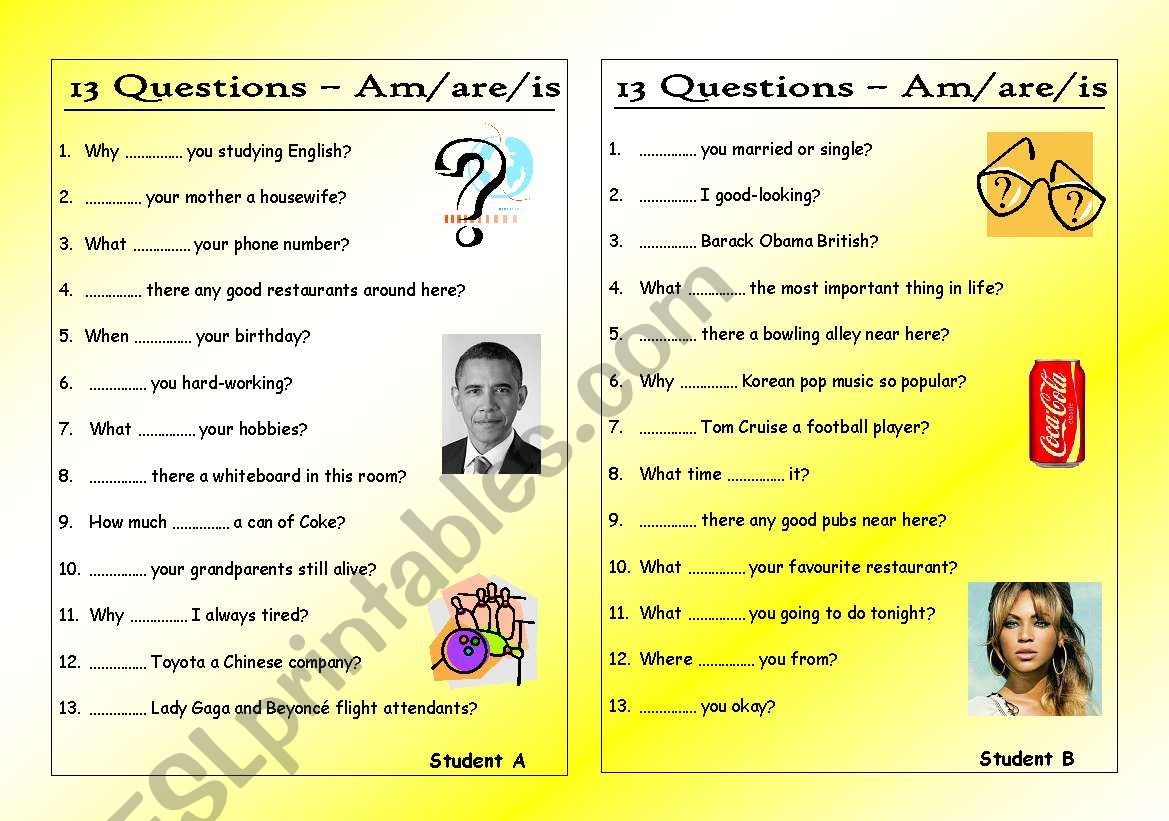 13 Questions 0 Am Are Is Pair Work