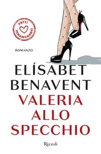 Valeria allo specchio di el sabet benavent - Valeria allo specchio ...