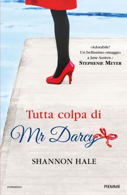 Tutta colpa di Mr Darcy di Shannon Hale