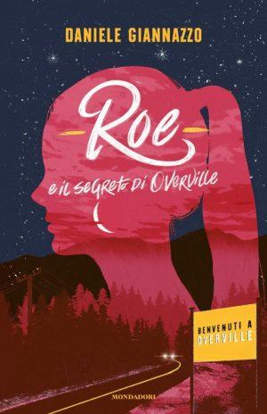 Roe e il segreto di Overville libro Daninseries