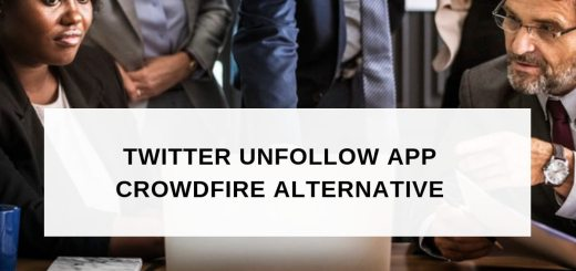 Twitter unfollow app Crowdfire alternative