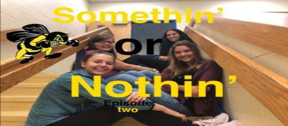 Podcast: Somethin' or Nothin' – Episode 2