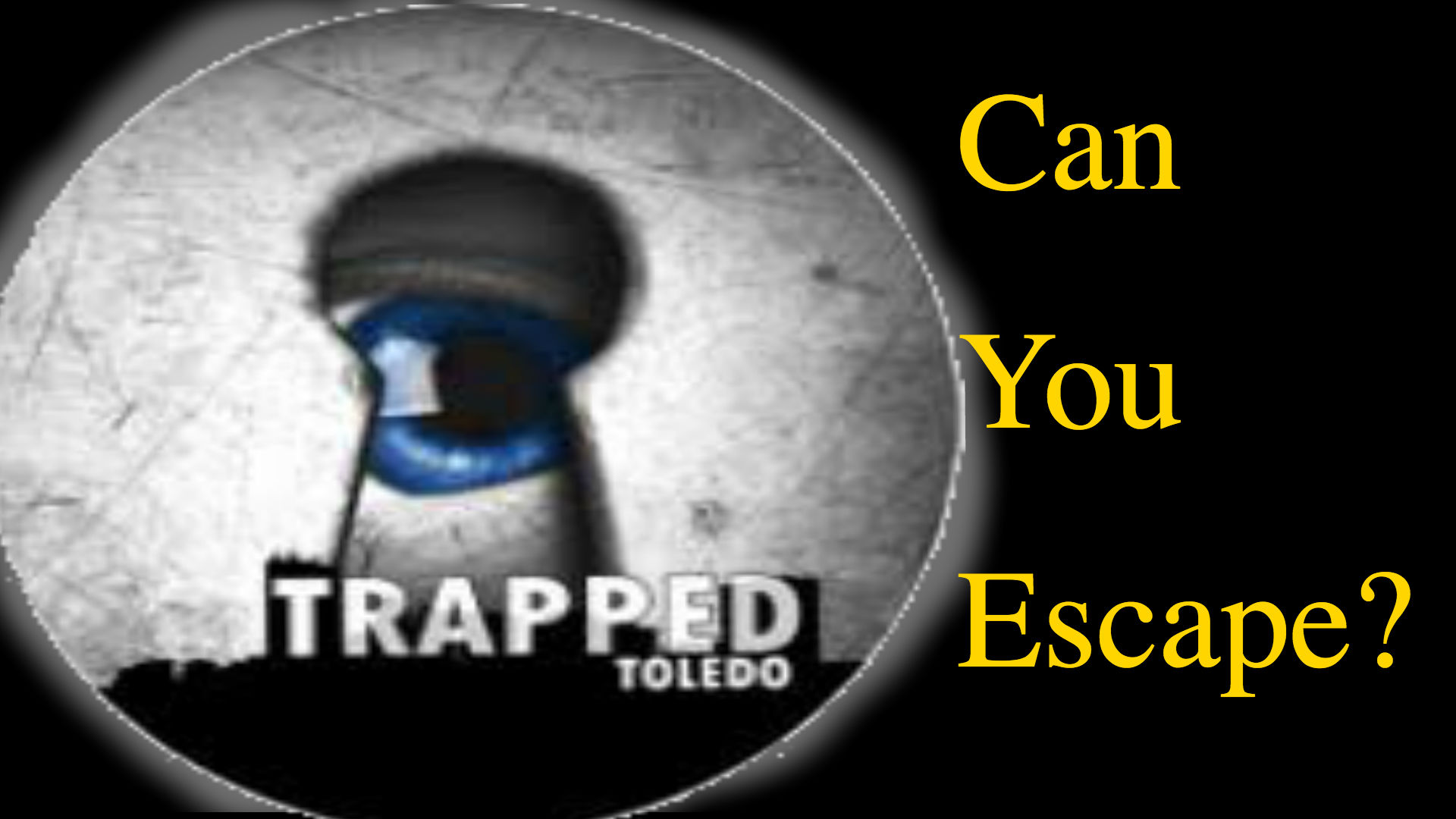 Trapped Toledo: Think You Can Escape?