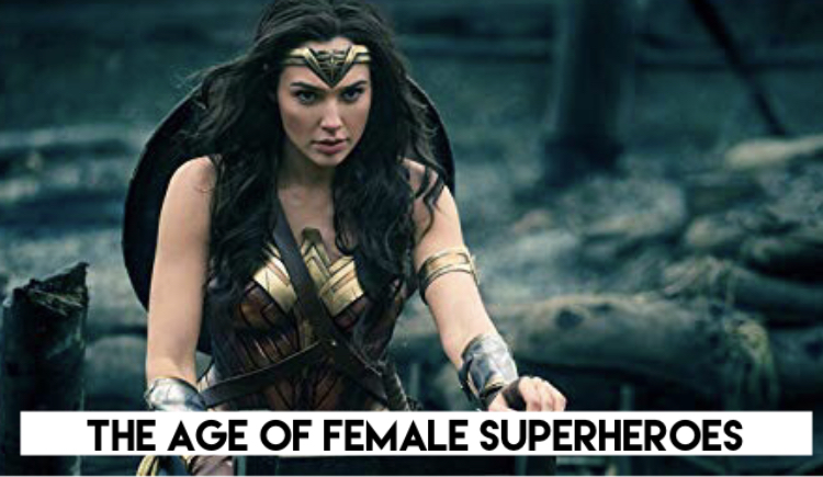 "A photo of Gal Gadot's Wonder Woman titled ""The Age of Female Superheroes"""