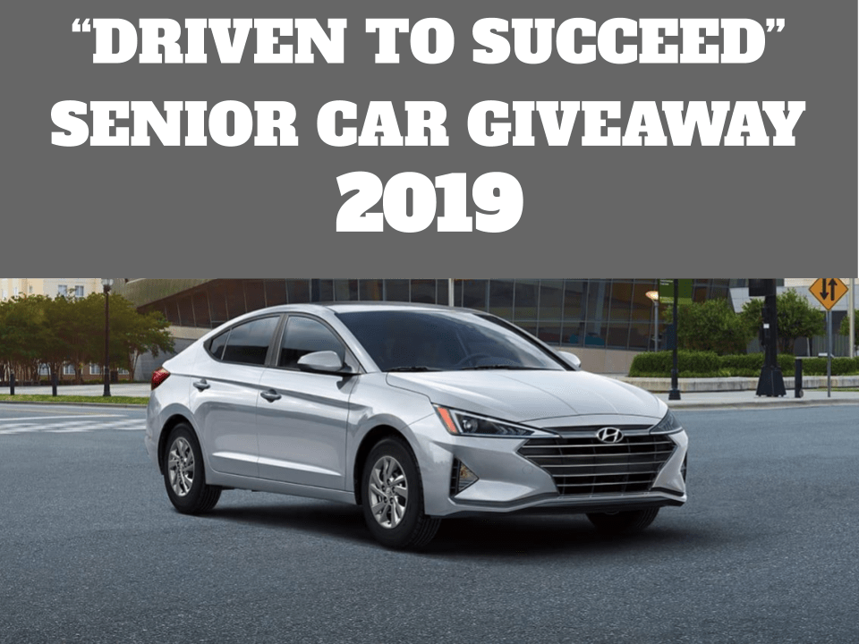 "The ""Driven to Succeed"" Senior Car Giveaway Happens Again This Week"