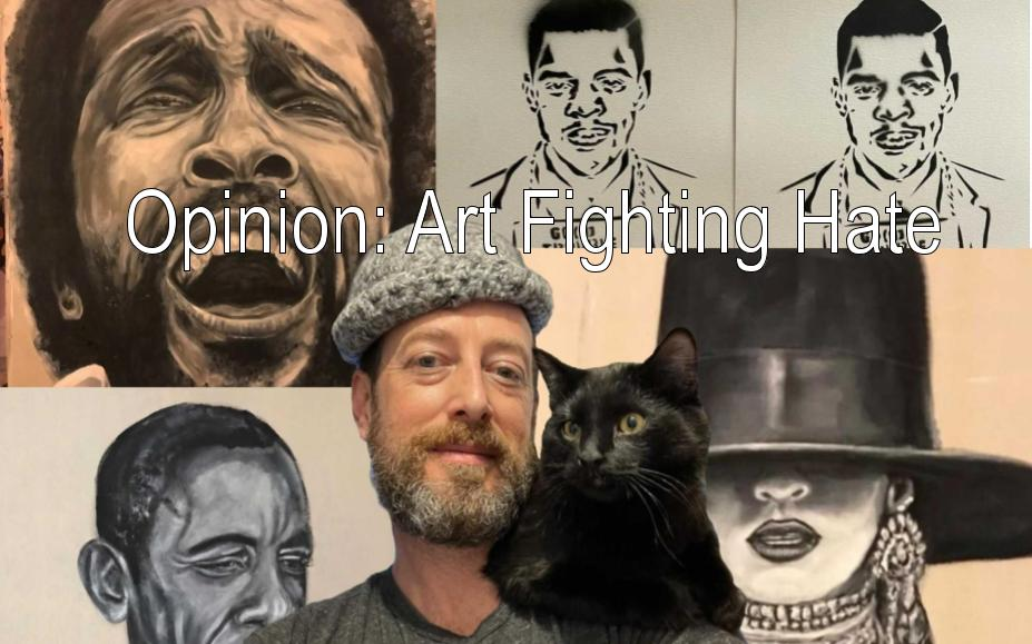Opinion: Art Fights Hate
