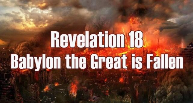 Revelation 14 Babylon has Fallen