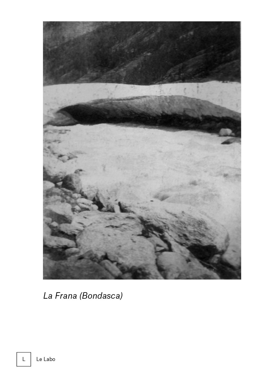 La Frana (Bondasca) – Sabine Tholen – jusqu'au 24 novembre