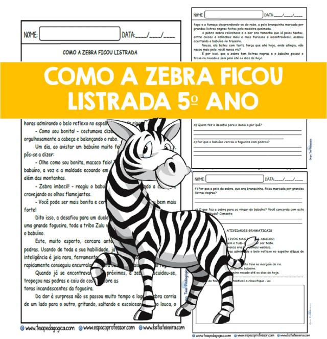 Leitura e interpretação 5º ano Como a zebra ficou listrada