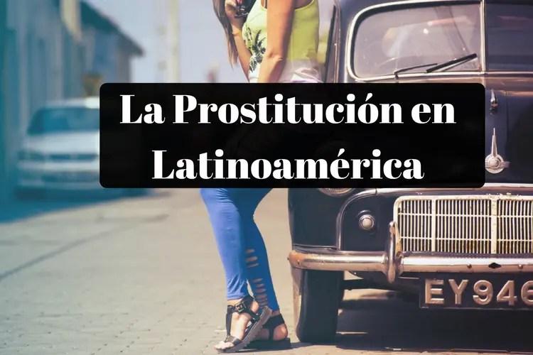 La Prostitución en Latinoamérica