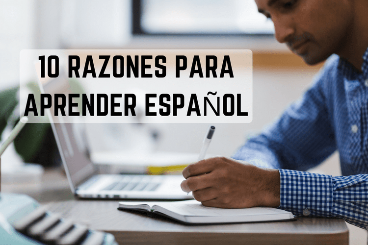 Episodio 040 – 10 Razones Para Aprender Español (10 Reasons to Learn Spanish)