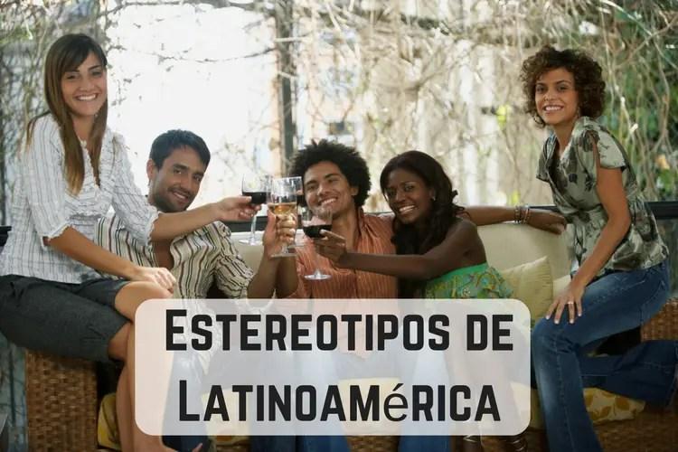 Estereotipos de Latinoamérica