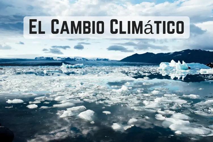 Episodio 088 – El Cambio Climático | Datos Curiosos e Interesantes