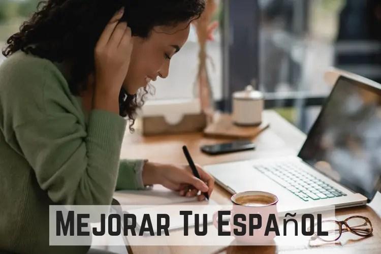 7 Métodos Para Mejorar Tu Español