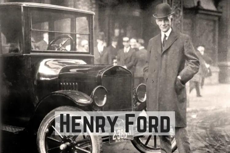 Henry Ford Su Vida y Legado