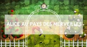 Alice-au-Pays-des-Merveilles,-LeavinRoom,-escape-game-à-Paris