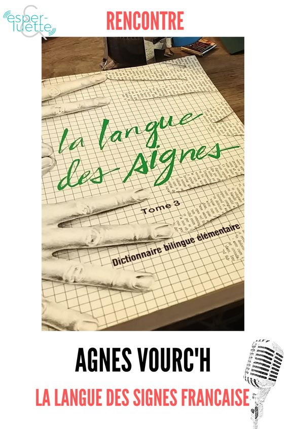 langue des signes francaise agnes vourch