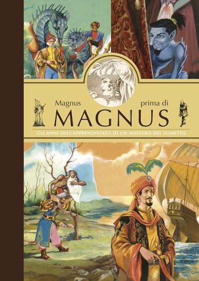 """Copertina del volume """"Magnus prima di Magnus"""", pubblicato in occasione della mostra """"Magnus e l'altrove"""", Alessandro Editore"""