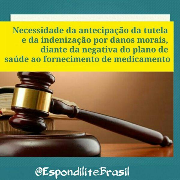 Necessidade da antecipação da tutela e da indenização por danos morais, diante da negativa do plano de saúde ao fornecimento de medicamento