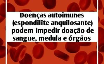"""alt=""""Condições que impedem de serem doadores de sangue, medula e órgãos"""""""
