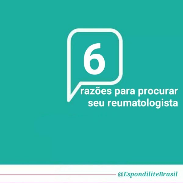 6 razões para procurar seu reumatologista