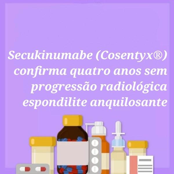 Secukinumabe, confirmado 4 anos sem evolução radiográfica em Espondilite