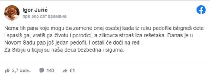 IGOR JURIĆ OBJAVIO: Pedofil je pao! Cela Srbija je čula njegove reči! 1