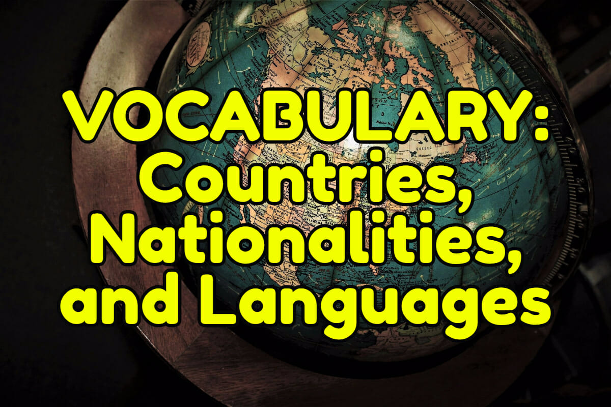 English Vocabulary Countries Nationalities And Languages Espresso English