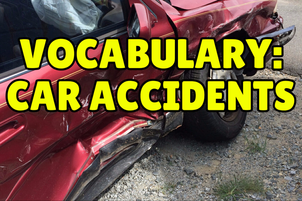 English Vocabulary Words For Car Accidents Espresso English