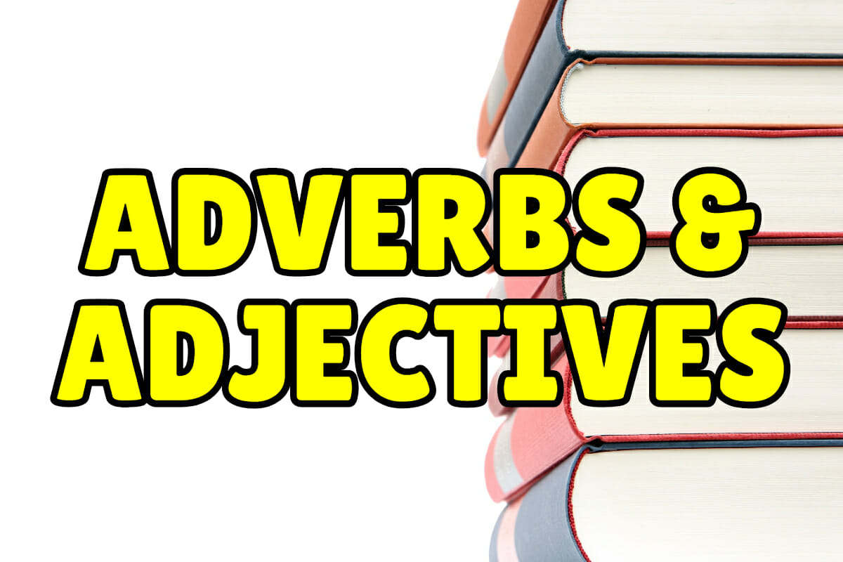 Adverbs And Adjectives Espresso English