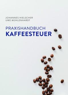Praxishandbuch_Kaffeesteuer