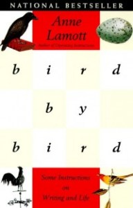 Bird by Bird, by Anne Lamott. Book cover.