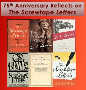 Screwtape Anniversary Reflections