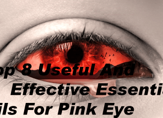 Top 8 Useful and Effective Essential Oils for Pink Eye