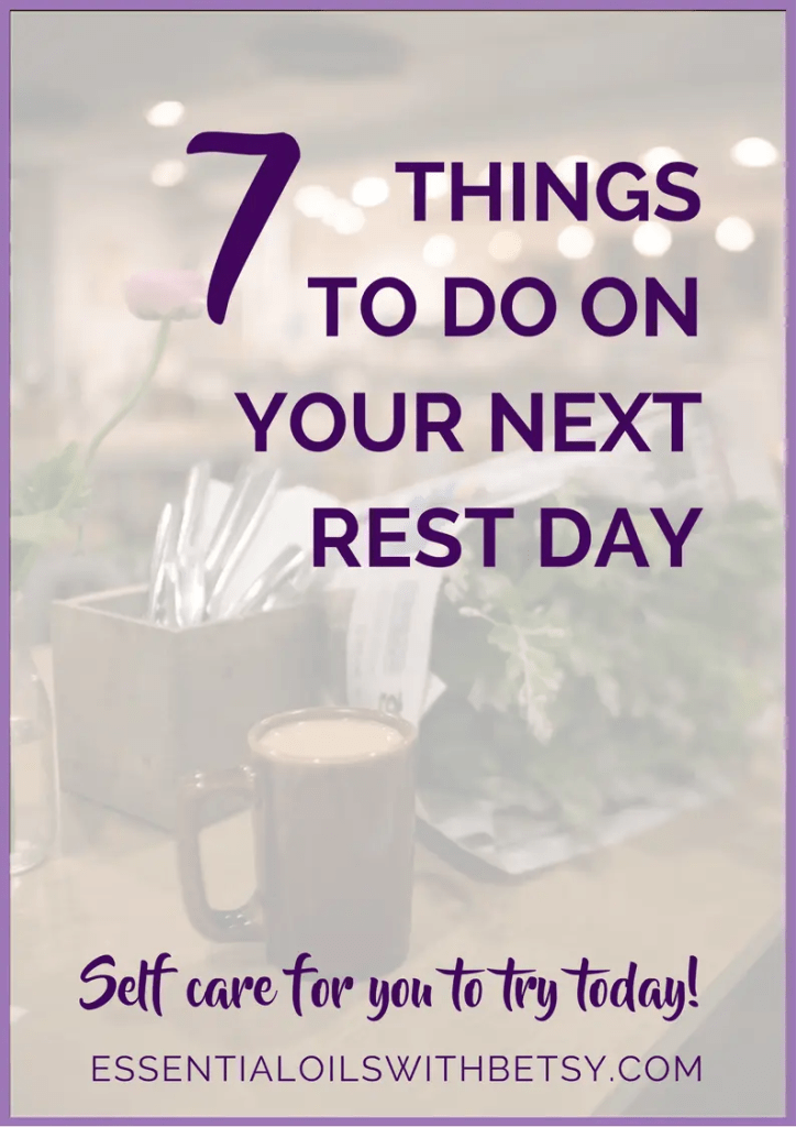 7 Things To Do On Your Next Rest Day Life gets so rushed and just crazy,  doesn't it?  It's healthy to just step away from it all for time to rest and practice self care.  Have you ever taken a rest day? What Is A Rest Day? A rest day is a day set aside for self care.