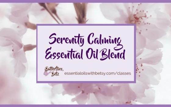 Serenity Calming Essential Oil Blend | Serenity oil