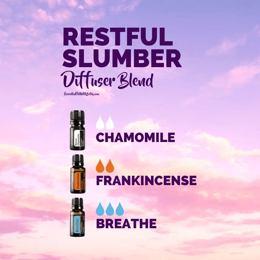 Restful Slumber Essential Oil diffuser blend with Roman Chamomile Frankincense and doTERRA Breathe