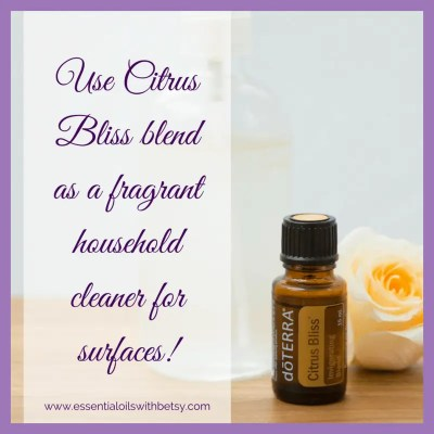 Use doTERRA Citrus Bliss essential oil blend as a fragrant household cleaner for surfaces!