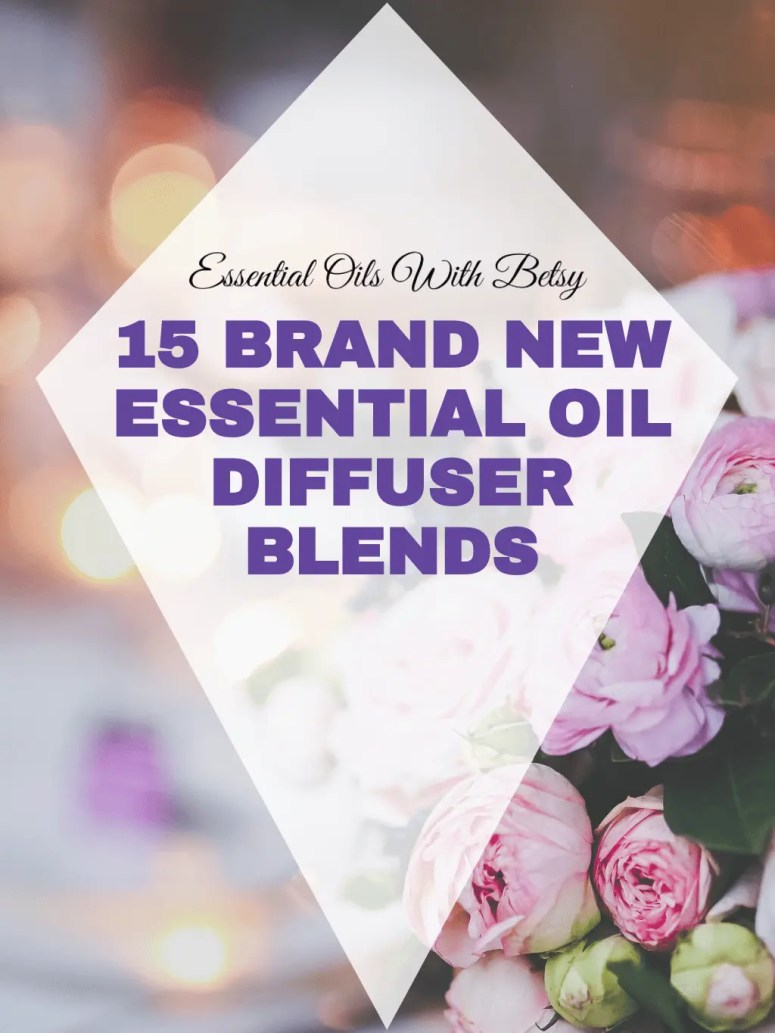 15 brand new essential oil diffuser blends | doTERRA oils