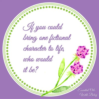 Journal Prompt Eight: If you could bring one fictional character to live, who would it be?