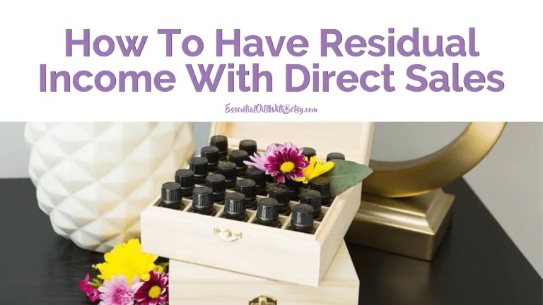 Have Residual Income With Direct Sales   doTERRA essential oils