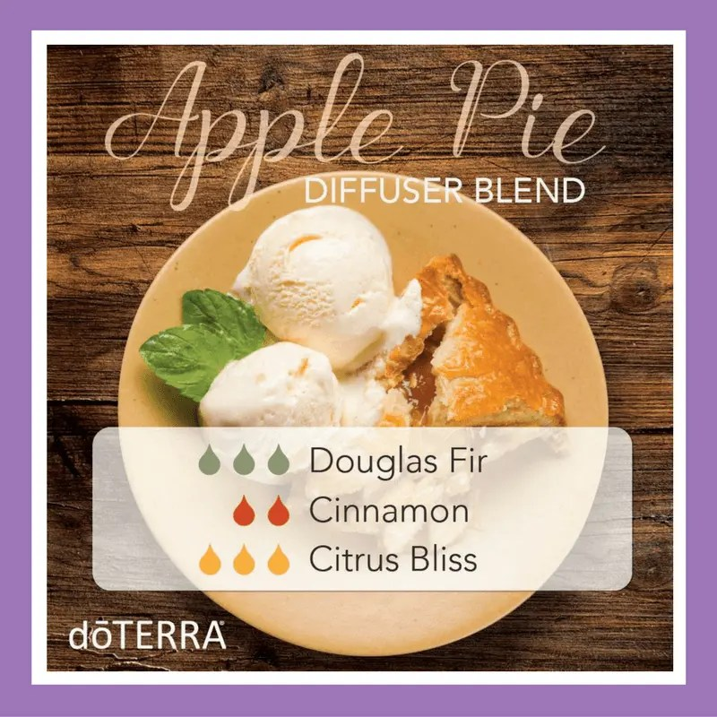 27 doTERRA diffuser blends | Apple Pie - 3 drops Douglas Fir 2 drops Cinnamon 3 drops Citrus Bliss