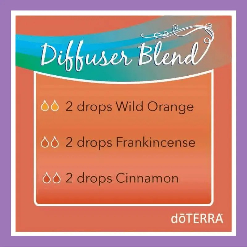 27 doTERRA diffuser blends | Essential Oil Diffuser Blend - 2 drops Wild Orange 2 drops Frankincense 2 drops Cinnamon
