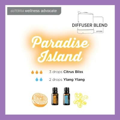 27 doTERRA diffuser blends | Paradise Island - 2 drops Citrus Blis 2 drops Ylang Ylang