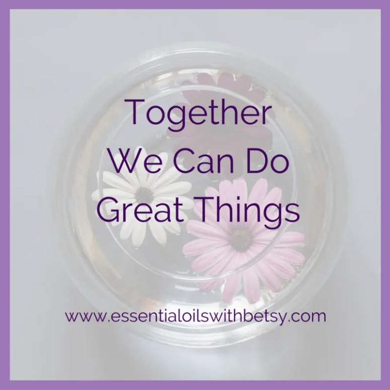Together we can do great things.