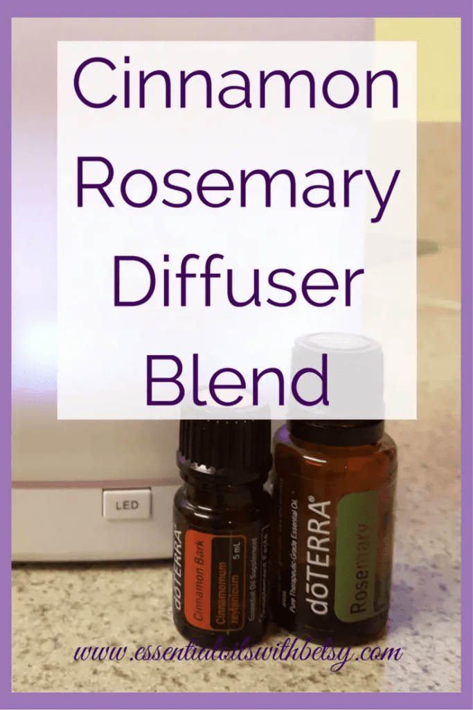 Cinnamon Rosemary Holiday Immunity Diffuser Blend 4 drops Cinnamon Bark essential oil 2 drops Rosemary essential oil