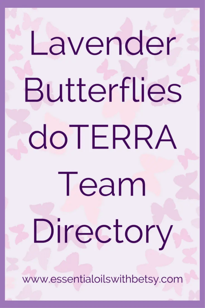 Lavender Butterflies doTERRA Team Directory If you are looking for a doTERRA consultant in your area, check out the Lavender Butterflies doTERRA team directory! Join our doTERRA Team Lavender Butterflies as a Wellness Advocate to be added to this list! If you don't see a local doTERRA representative, contact me. I will be able to help!