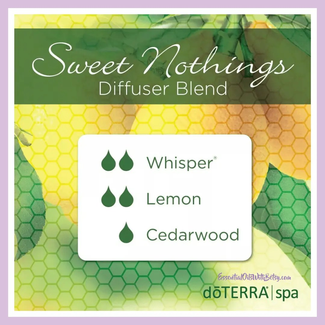 Sweet Nothings Diffuser Blend 2 drops doTERRA Whisper essential oil blend 2 drops Lemon essential oil 2 drop Cedarwood essential oil Purchase this blend with a diffuser today. It's your ready to go Valentine's holiday gift!