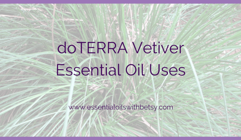 doTERRA Vetiver Essential Oil Usage